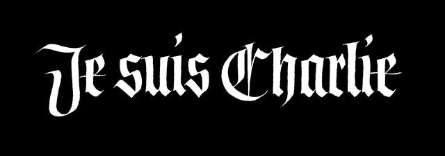 Je suis Charlie Blackletter Fraktur Gothique Calligraphie Charlie Hebdo liberte d'expression free speech